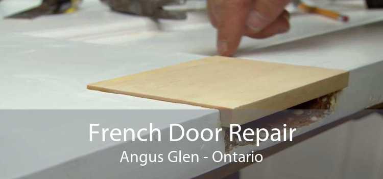 French Door Repair Angus Glen - Ontario