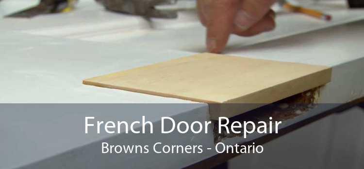 French Door Repair Browns Corners - Ontario