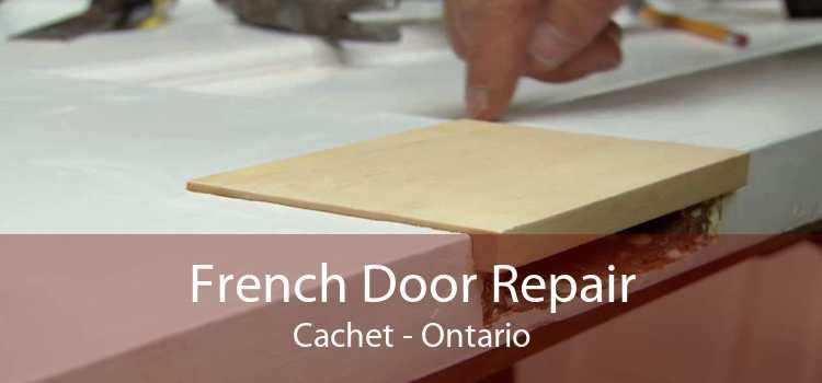 French Door Repair Cachet - Ontario