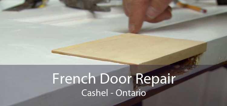 French Door Repair Cashel - Ontario