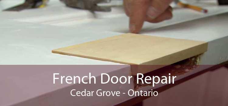 French Door Repair Cedar Grove - Ontario