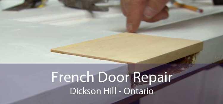 French Door Repair Dickson Hill - Ontario