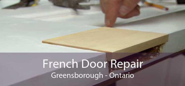 French Door Repair Greensborough - Ontario