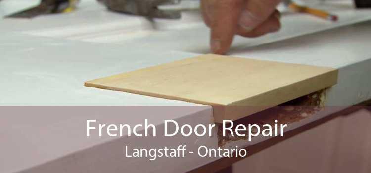 French Door Repair Langstaff - Ontario