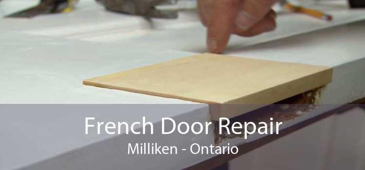 French Door Repair Milliken - Ontario