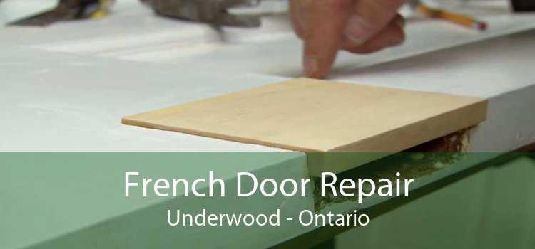 French Door Repair Underwood - Ontario