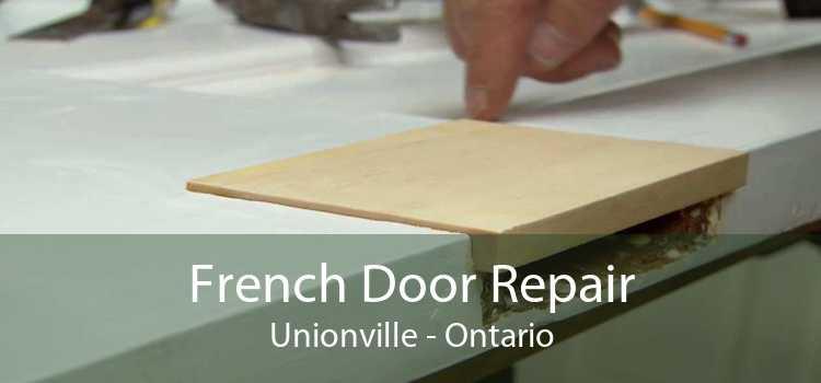 French Door Repair Unionville - Ontario