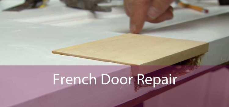 French Door Repair