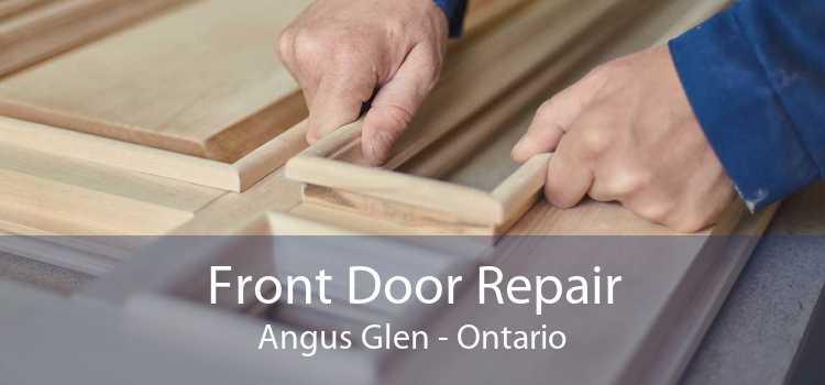 Front Door Repair Angus Glen - Ontario