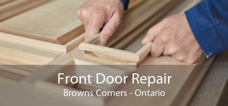 Front Door Repair Browns Corners - Ontario
