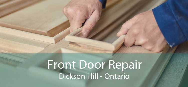 Front Door Repair Dickson Hill - Ontario