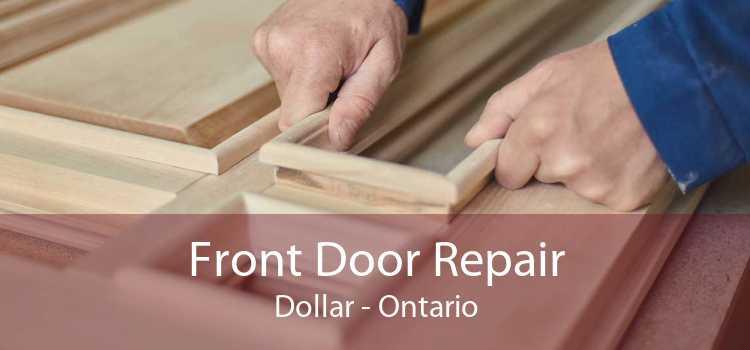 Front Door Repair Dollar - Ontario