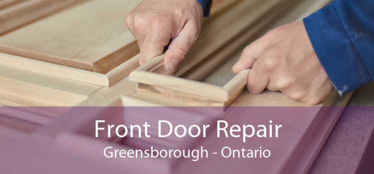 Front Door Repair Greensborough - Ontario