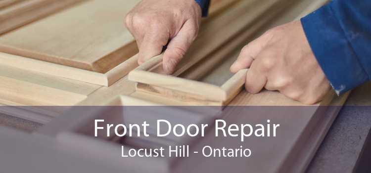 Front Door Repair Locust Hill - Ontario