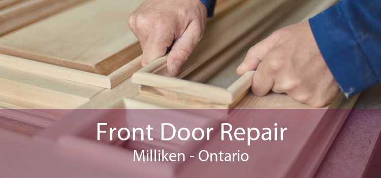Front Door Repair Milliken - Ontario