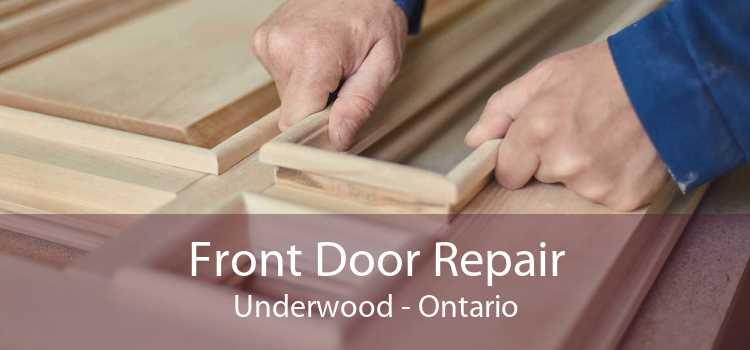Front Door Repair Underwood - Ontario