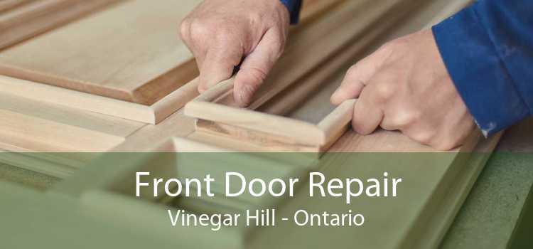Front Door Repair Vinegar Hill - Ontario