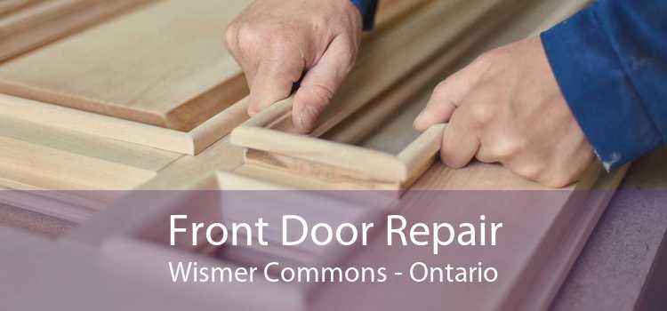 Front Door Repair Wismer Commons - Ontario