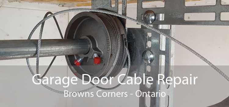 Garage Door Cable Repair Browns Corners - Ontario