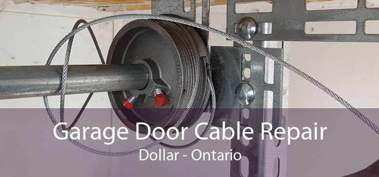 Garage Door Cable Repair Dollar - Ontario