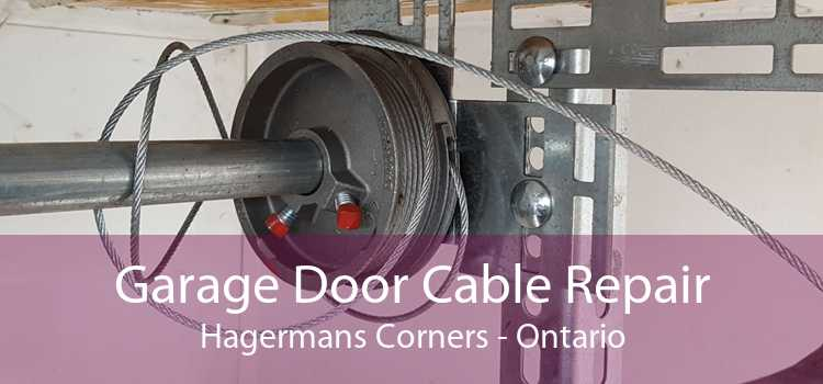 Garage Door Cable Repair Hagermans Corners - Ontario