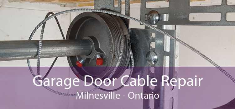 Garage Door Cable Repair Milnesville - Ontario