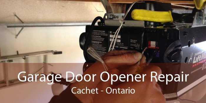 Garage Door Opener Repair Cachet - Ontario