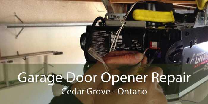 Garage Door Opener Repair Cedar Grove - Ontario
