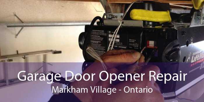 Garage Door Opener Repair Markham Village - Ontario