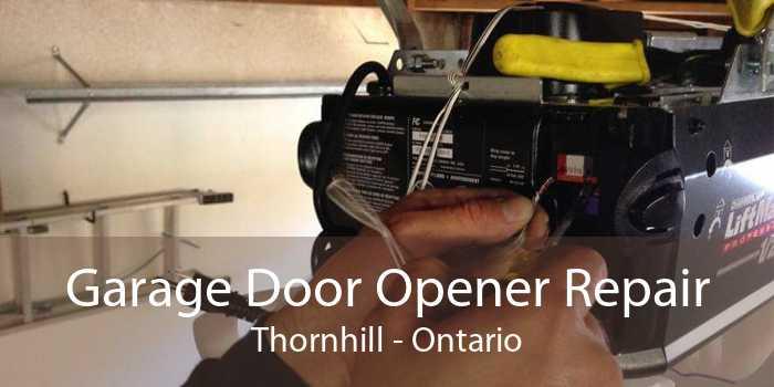 Garage Door Opener Repair Thornhill - Ontario