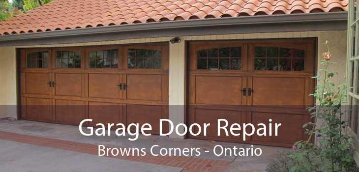 Garage Door Repair Browns Corners - Ontario