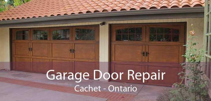 Garage Door Repair Cachet - Ontario