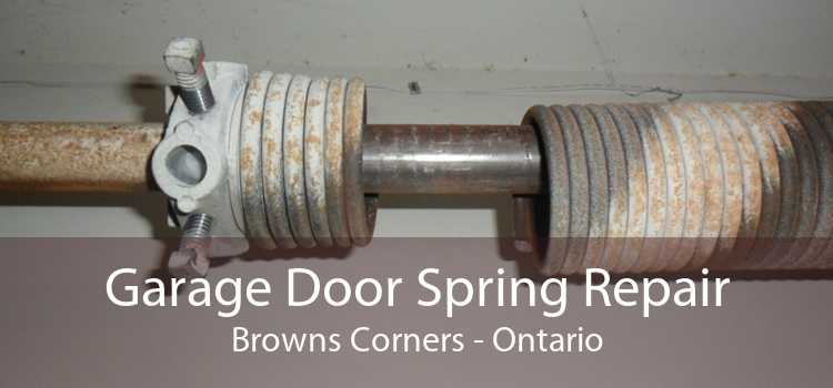 Garage Door Spring Repair Browns Corners - Ontario