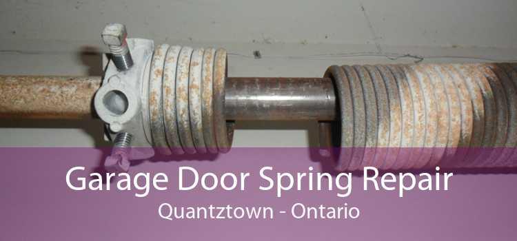 Garage Door Spring Repair Quantztown - Ontario