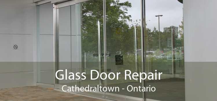 Glass Door Repair Cathedraltown - Ontario