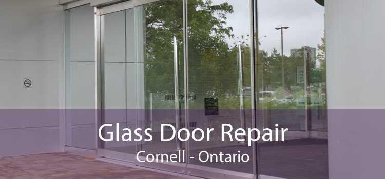 Glass Door Repair Cornell - Ontario