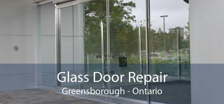 Glass Door Repair Greensborough - Ontario