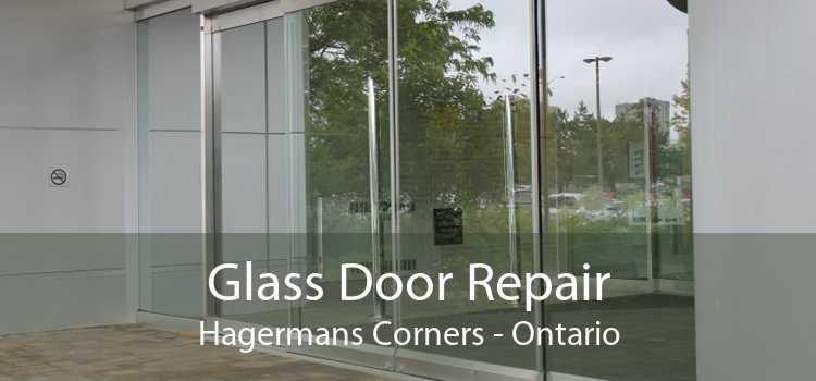 Glass Door Repair Hagermans Corners - Ontario