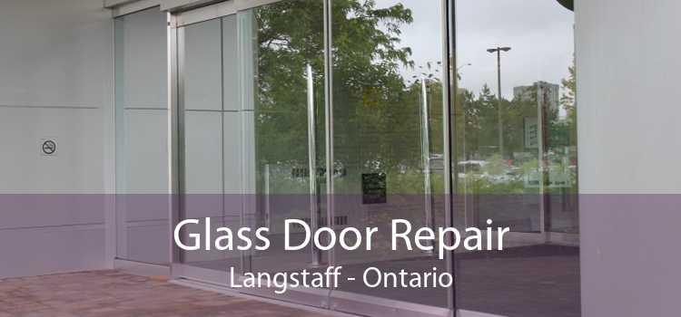 Glass Door Repair Langstaff - Ontario