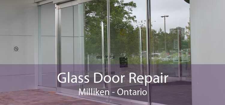 Glass Door Repair Milliken - Ontario