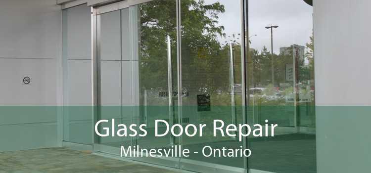 Glass Door Repair Milnesville - Ontario
