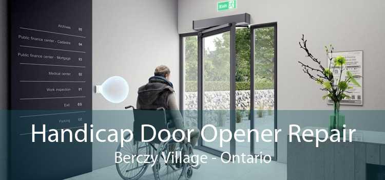 Handicap Door Opener Repair Berczy Village - Ontario