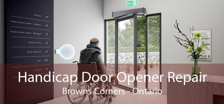 Handicap Door Opener Repair Browns Corners - Ontario