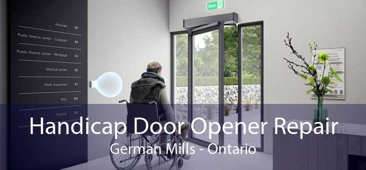 Handicap Door Opener Repair German Mills - Ontario