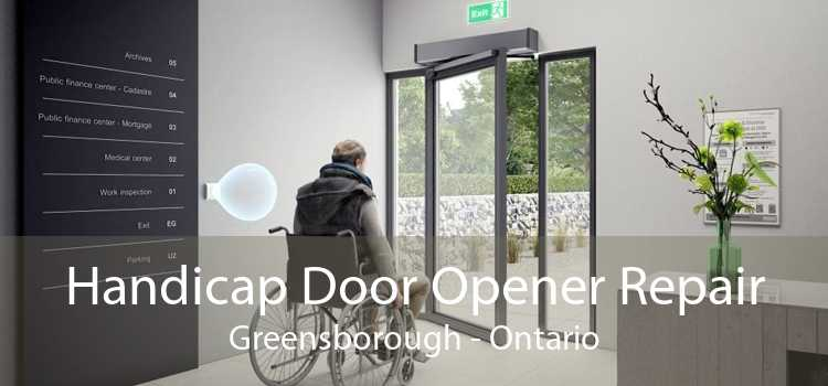 Handicap Door Opener Repair Greensborough - Ontario