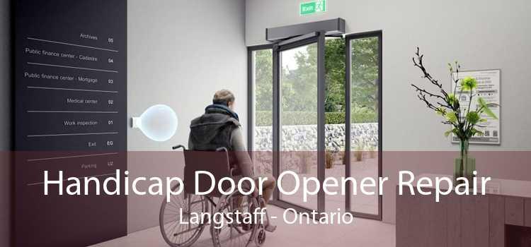 Handicap Door Opener Repair Langstaff - Ontario