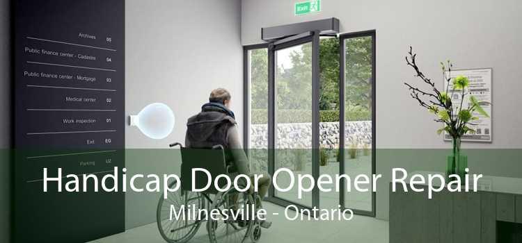 Handicap Door Opener Repair Milnesville - Ontario