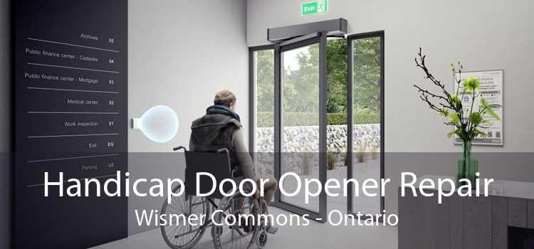 Handicap Door Opener Repair Wismer Commons - Ontario