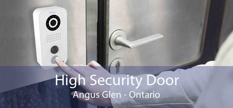 High Security Door Angus Glen - Ontario