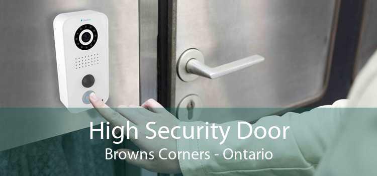 High Security Door Browns Corners - Ontario